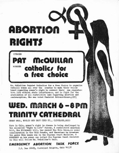 This 1974 flier advertising speaker Patricia Fogarty McQuillan, one of the founders of Catholics for Choice, describes the organization's mission as supporting Catholic women's reproductive freedom and fighting restrictive laws on contraception and abortion. © CATHOLICS FOR CHOICE.